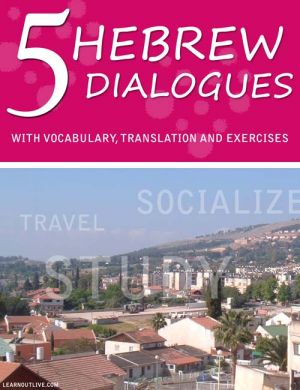 5 Hebrew Dialogues With Vocabulary, Translation And Exercises cover