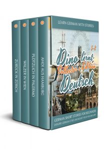 Learn German with Stories: Dino lernt Deutsch Collector's Edition – German Short Stories for Beginners: Explore European Cities and Boost Your Vocabulary cover